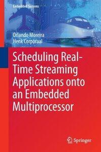 Scheduling Real-Time Streaming Applications onto an Embedded Mul