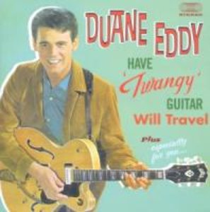 Have Twangy Guitar.../Especially For You