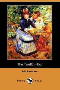 The Twelfth Hour (Dodo Press)