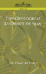 The Geological Evidence of Man