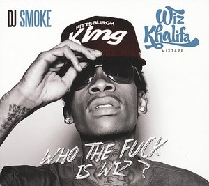 Mixtape-Who The Fuck Is Wiz?