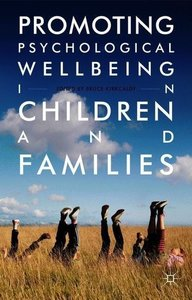 Promoting Psychological Wellbeing in Children and Families