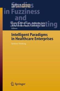 Intelligent Paradigms for Healthcare Enterprises