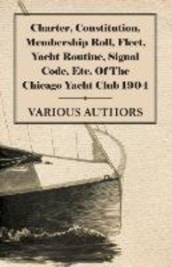 Charter, Constitution, Membership Roll, Fleet, Yacht Routine, Si