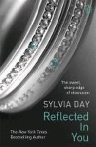 Crossfire Trilogy 2. Reflected In You