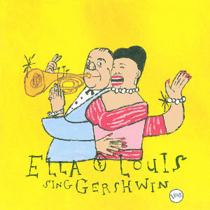 Ella Fitzgerald And Louis Armstrong Sing Gershwin