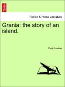 Grania: the story of an island. Vol. II.