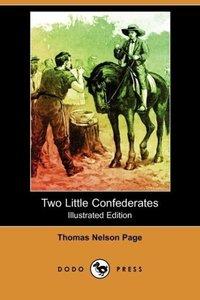 Two Little Confederates (Illustrated Edition) (Dodo Press)