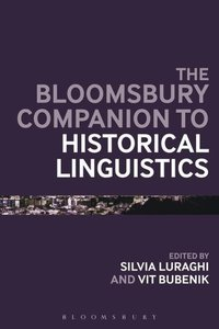 The Bloomsbury Companion to Historical Linguistics