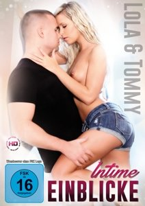 Intime Einblicke - Lola & Tommy