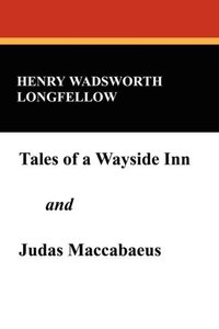 Tales of a Wayside Inn and Judas Maccabaeus