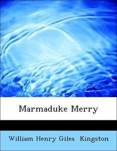 Marmaduke Merry