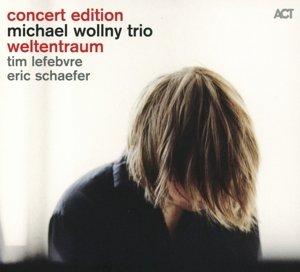 Weltentraum (Concert Edition)