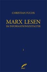 Marx lesen im Informationszeitalter