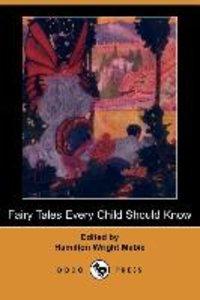 Fairy Tales Every Child Should Know (Dodo Press)