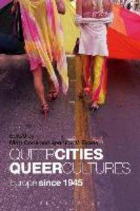 Queer Cities, Queer Cultures