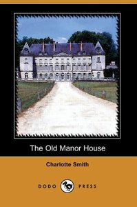 The Old Manor House (Dodo Press)