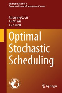 Optimal Stochastic Scheduling