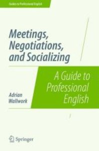 Meetings, Negotiations, and Socializing