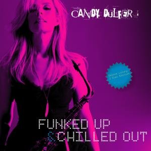 Funked Up! & Chilled Out(Deluxe Luxury 2 Disc Ed.)
