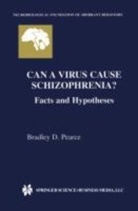 Can a Virus Cause Schizophrenia?