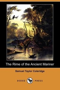 The Rime of the Ancient Mariner (Dodo Press)