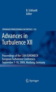 Advances in Turbulence XII