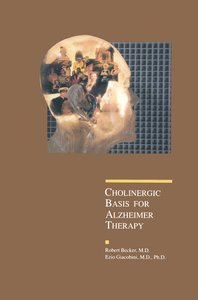 Cholinergic Basis for Alzheimer Therapy