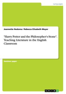 Harry Potter and the Philosopher's Stone - Literature in the E