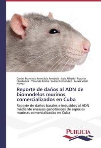 Reporte de daños al ADN de biomodelos murinos comercializados en