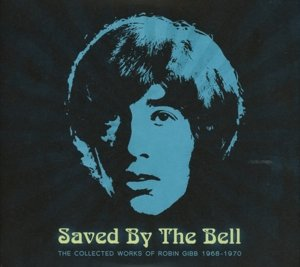 Saved By The Bell:The Collected Works 1968-1970