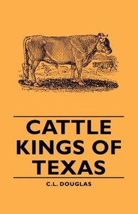 Cattle Kings of Texas