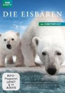 Die Eisbären - Aug in Aug mit den Eisbären