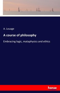 A course of philosophy