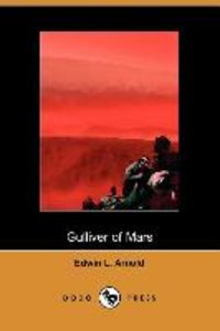 Gulliver of Mars (Dodo Press)