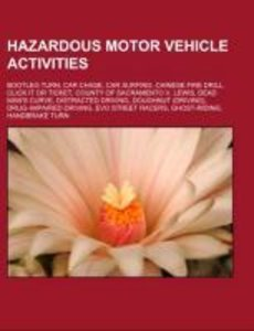 Hazardous motor vehicle activities