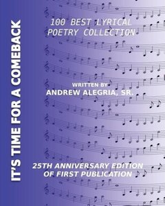 It's Time for a Comeback: 100 Best Lyrical Poetry Collection