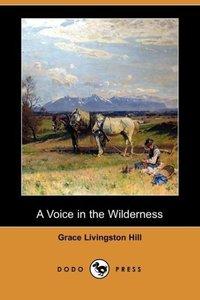 A Voice in the Wilderness (Dodo Press)