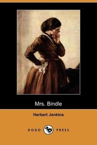 Mrs. Bindle (Dodo Press)