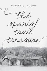 Old Spanish Trail Treasure