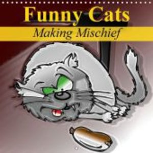 Funny Cats Making Mischief (Wall Calendar 2015 300 × 300 mm Squa