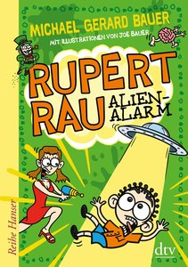 Rupert Rau Alien-Alarm
