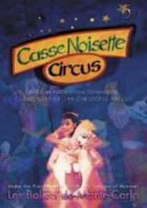 Casse Noisette Circus-Nussknacker Adaption