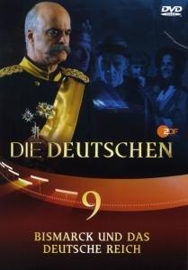 Die Deutschen 09. Bismarck und das Deutsche Reich