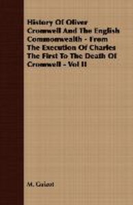 History Of Oliver Cromwell And The English Commonwealth - From T