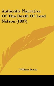Authentic Narrative Of The Death Of Lord Nelson (1807)