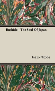 Bushido - The Soul Of Japan