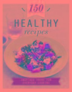 150 Recipes Healthy