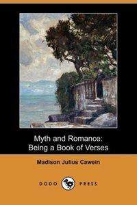 Myth and Romance