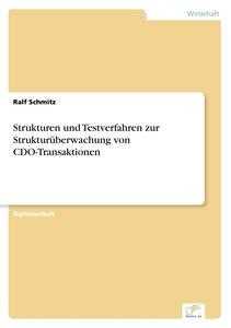 Strukturen und Testverfahren zur Strukturüberwachung von CDO-Tra
